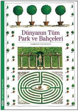 Dünyanın Tüm Park Ve Bahçeleri