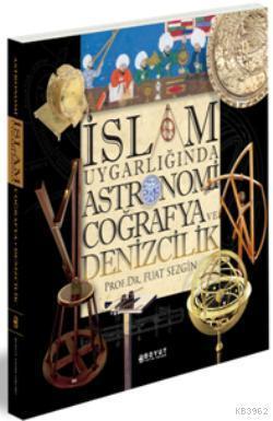 İslam Uygarlığında Astronomi Coğrafya ve Denizcilik; Kutulu