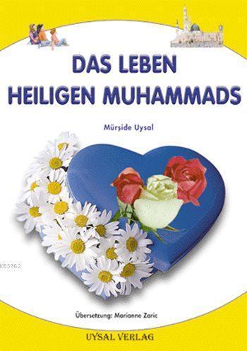 Das Leben Heiligen Muhammads (Küçük Boy)