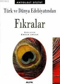 Türk ve Dünya Edebiyatından Fıkralar