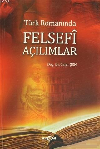 Türk Romanında Felsefi Açılımlar