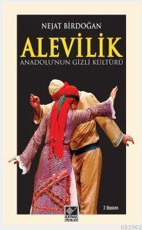 Anadolu'nun Gizli Kültürü Alevilik