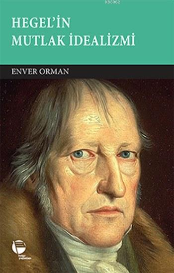 Hegel'in Mutlak İdealizmi