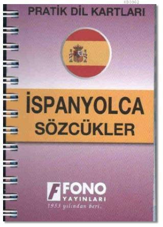 İspanyolca Sözcükler; Pratik Dil Kartları
