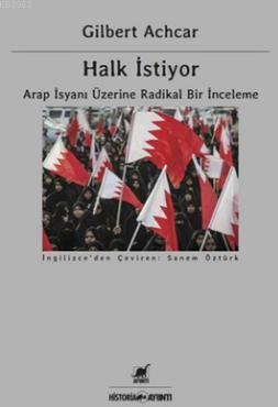 Halk İstiyor; Arap İsyanı Üzerine Radikal Bir İnceleme