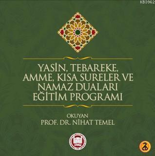 Yasin, Tebareke, Amme, Kısa Sureler ve Namaz Duaları Eğitim Programı - 2 CD