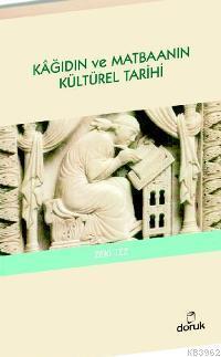 Kâğıdın ve Matbaanın Kültürel Tarihi