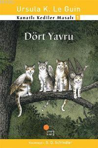 Dört Yavru; Kanatlı Kediler Masalı 1