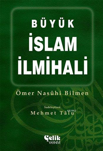 Büyük İslam İlmihali (Ciltli, Büyük Boy)