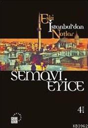 Eski İstanbul'dan Notlar