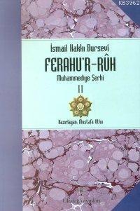 Ferahu'r - Ruh; Muhammediye Şerhi 2