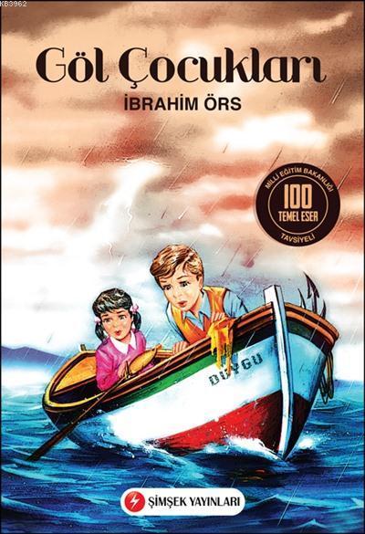 Göl Çocukları; İlköğretim Okulları İçin 100 Temel Eser
