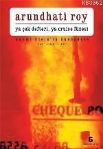 Ya Çek Defteri Ya Cruise Füzesi; David Barsamıan'la Konuşmalar