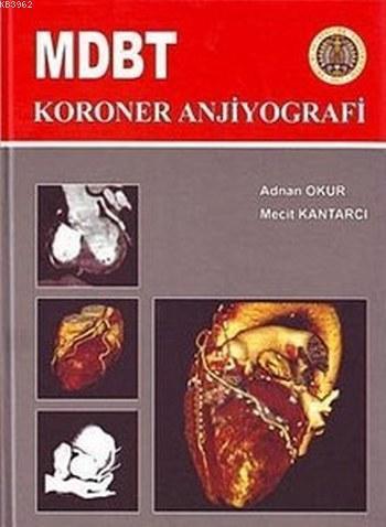 MDBT Koroner Anjiyografi