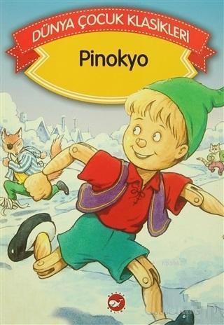 Pinokyo Dünya Çocuk Klasikleri