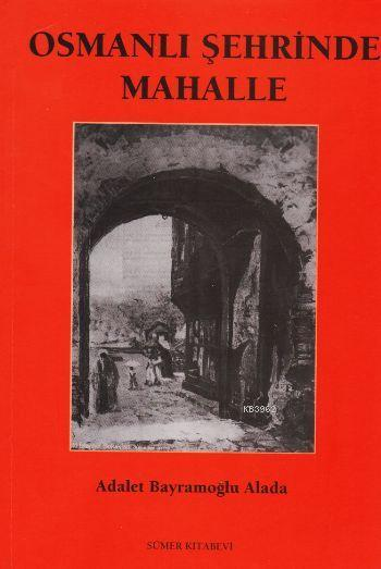Osmanlı Şehrinde Mahalle