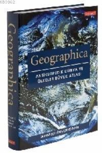 Geographica - Ansiklopedik Dünya ve Ülkeler Büyük Atlası