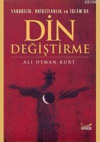 Yahudilik, Hristiyanlık ve İslam'da Din Değiştirme