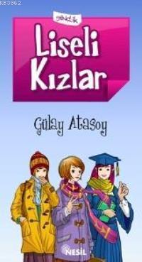 Liseli Kızlar