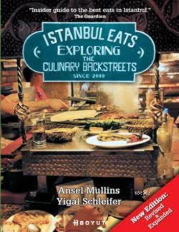 İstanbul Eats Exploring; The Culinary Backstreets Since 2009