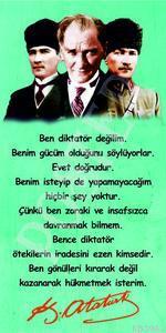 Atatürk Diktatör Değilim