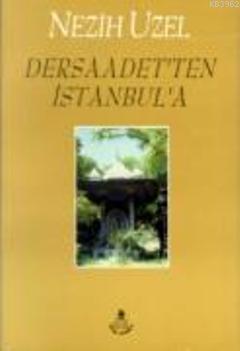 Dersaadet'ten İstanbul'a
