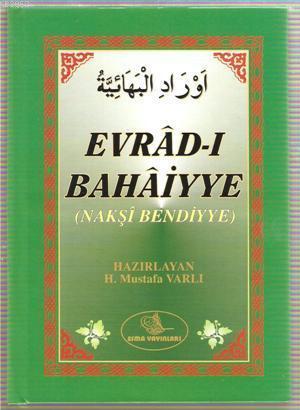 Evrad-ı Bahaiyye; Nakşi Bendiyye