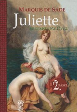 Juliette (Ciltli); Erdemsizliğe Övgü