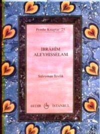 İbrahim Aleyhisselam (Cep Boy)