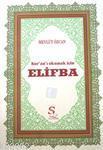 Kur'an'ı Okumak İçin Elifba; (Büyük Boy, 1.Hamur)