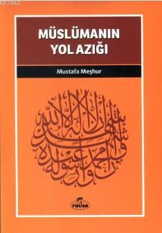 Müslümanın Yol Azığı; Davet Fıkhı Dizisi 3