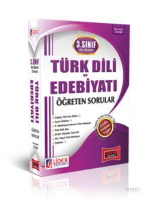 3. Sınıf Güz Dönemi Türk Dİli ve Edebiyatı Öğreten Sorular