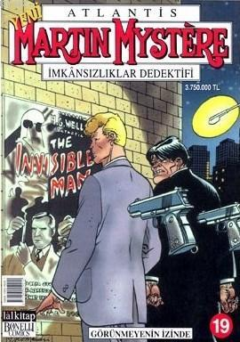 Martin Mystere İmkansızlıklar Dedektifi Sayı: 19 Görünmeyenin İzinde