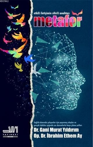 Etkili İletişimin Sihirli Anahtarı: Metafor