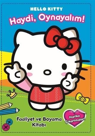 Hello Kitty - Haydi Oynayalım; Faaliyet ve Boyama Kitabı