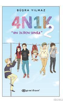 4N1K - On İkiden Sonra 2; (Ciltli)