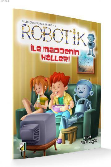 Robotik ile Maddenin Halleri