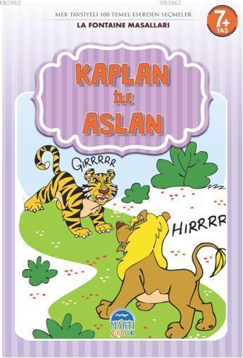 Kaplan ile Aslan - La Fontaine Masalları