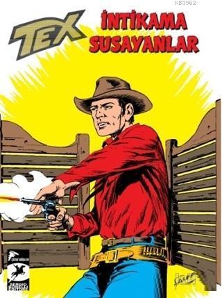 Tex Klasik Seri 46 - İntikama Susayanlar - Duman İşaretler