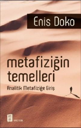Metafiziğin Temelleri; Analitik Metafiziğe Giriş