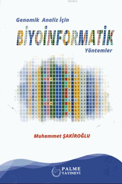 Genomik Analiz İçin Biyoinformatik Yöntemler