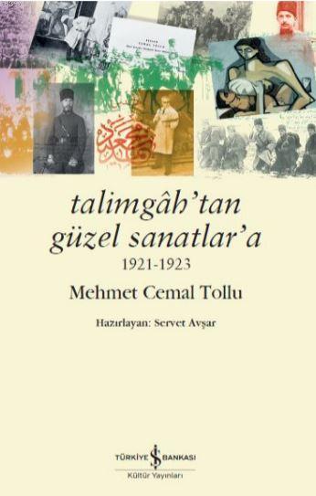 Talimgah'tan Güzel Sanatlar'a 1921-1923
