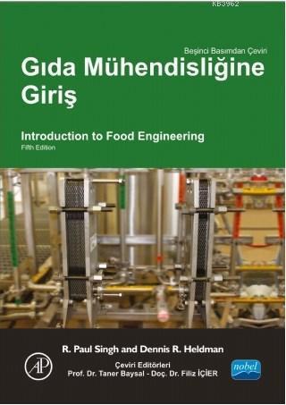 Gıda Mühendisliğine Giriş; Introduction To Food Engi Neering