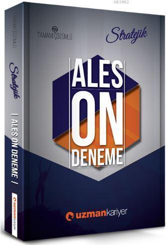 2018 Stratejik ALES 10 Deneme Sınavı; Tamamı Çözümlü