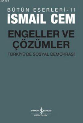 Engeller ve Çözümler; Türkiye'de Sosyal Demokrasi
