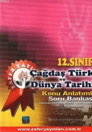 12. Sınıf Çağdaş Türk ve Dünya Tarihi Konu Anlatımlı Soru Bankası