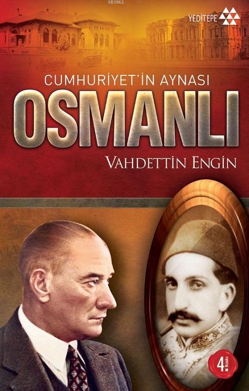 Cumhuriyetin Aynası Osmanlı