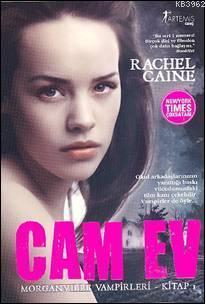 Cam Ev; Morganvılle Vampirleri 1