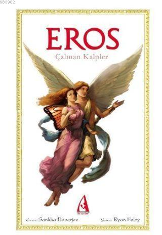 Eros; Çalınan Kalpler