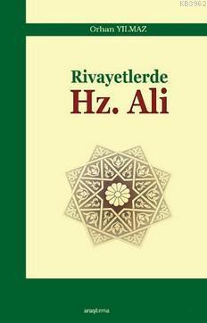 Rivayetlerde Hz.Ali